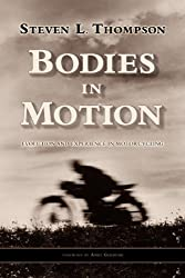 Bodies in Motion: Evolution and Experience in Motorcycling