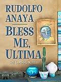 Bless Me, Ultima, Rudolfo Anaya, 1597228354