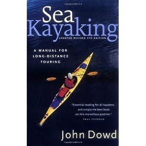 Sea Kayaking: A Enchiridion for Long-Distance Touring