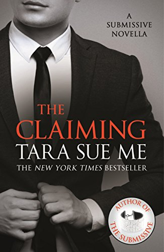 Download PDF The Claiming - A Submissive Novella 7.5