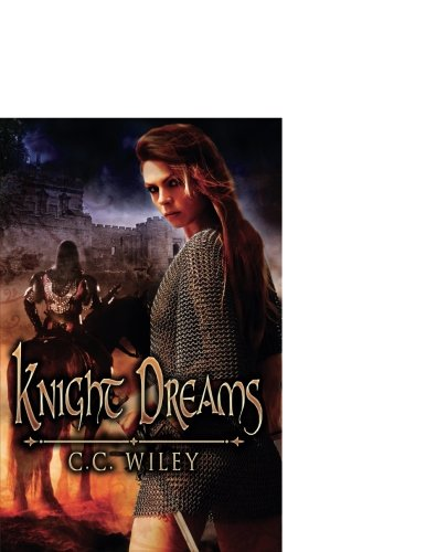 Knight Dreams (Knights of the Swan, Book 1) - Longbow Vision