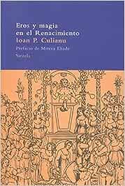 Eros y magia en el Renacimiento: 1484 El Árbol del Paraíso