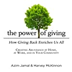 The Power of Giving: How Giving Back Enriches Us All | Azim Jamal,Harvey McKinnon