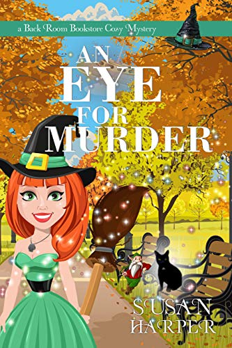 An Eye for Murder (Back Room Bookstore Cozy Mystery Book 5) by [Harper, Susan]