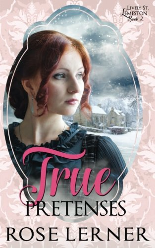 True Pretenses (Lively St. Lemeston) (Volume 2)