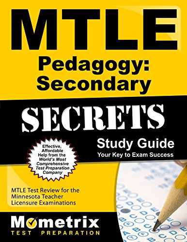 MTLE Pedagogy: Secondary Secrets Study Guide: MTLE Test Review for the Minnesota Teacher Licensure Examinations