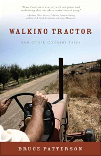 Walking Tractor And Other Country Tales