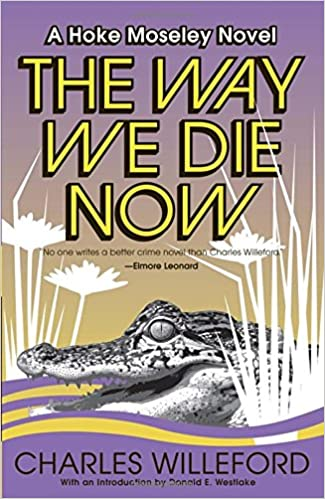 Book The Way We Die Now (Vintage Crime/Black Lizard)