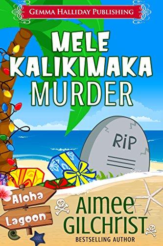 Mele Kalikimaka Murder (Aloha Lagoon Mysteries Book 5) ()