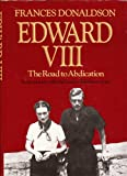 img - for Edward VIII: The road of abdication book / textbook / text book