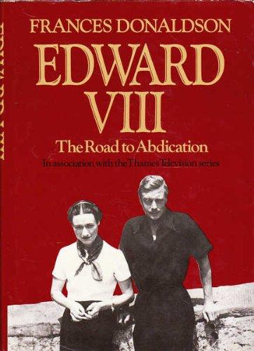 Edward VIII: Road to Abdication