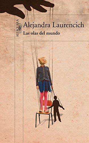 Las olas del mundo (Spanish Edition)
