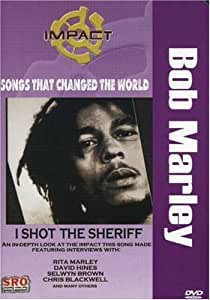 An analysis of the song i shot the sheriff by bob marley