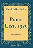 Amazon / Forgotten Books: Price List, 1929 Classic Reprint (Excell Dahlia Gardens)