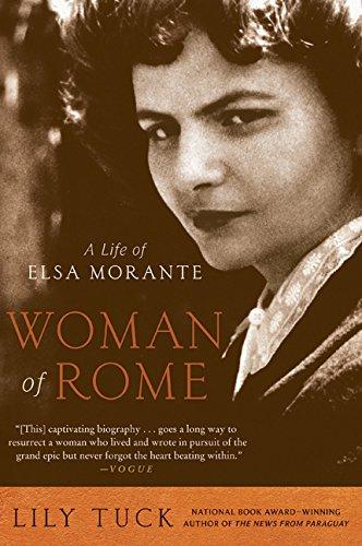 Download Woman of Rome: A Life of Elsa Morante PDF