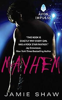 Mayhem: Mayhem Series #1 by [Shaw, Jamie]