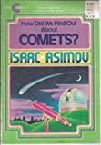 How Did We Find Out about Comets?, Isaac Asimov, 0380534541