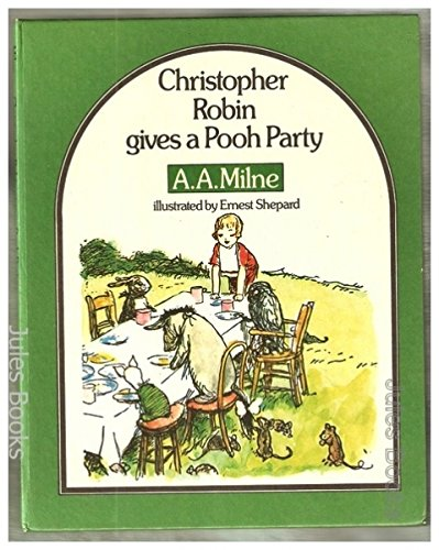Christopher Robin Gives A Pooh Party Piglet Books Milne 9780416565003 Amazon