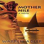 Mother Nile | Warren Adler