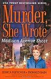 Madison Avenue Shoot, Jessica Fletcher and Donald Bain, 0451226038