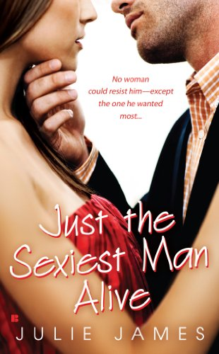 Just the Sexiest Man Alive (Berkley Sensation) cover