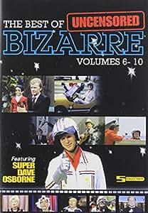 Best of Bizarre: 6-10