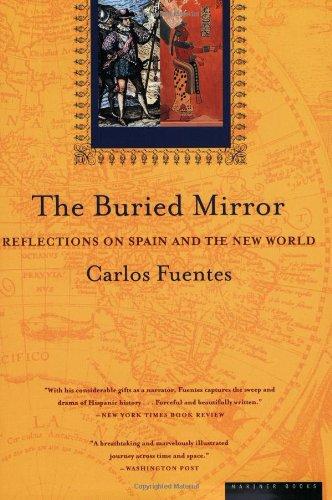Ireland Contemporary Mirror - The Buried Mirror: Reflections on Spain and the New World