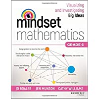 Mindset Mathematics: Visualizing and Investigating Big Ideas, Grade 6