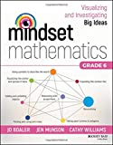 img - for Mindset Mathematics: Visualizing and Investigating Big Ideas, Grade 6 book / textbook / text book