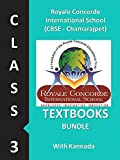 Royale Concorde International School (CBSE - Chamarajpet), Class 3 (2nd Language Kannada), Textbooks Bundle