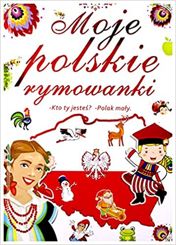 Moje Polskie Rymowanki Kto Ty Jestes Polak Maly Praca