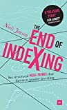 The End of Indexing: Six structural mega-trends