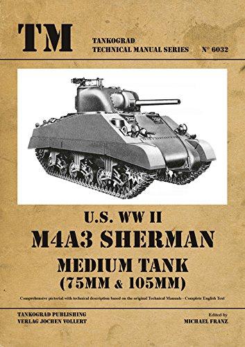 (Tankograd 6032 U.S. WW II M4A3 Sherman Medium Tank 75mm/105mm)