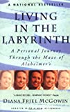 Living in the Labyrinth, Diana McGowin, 0385313187