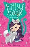 Kitty's Magic 1: Misty the Scared Kitten