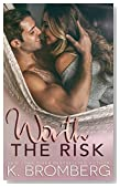 Worth the Risk (Everyday Heroes Series Book 3)