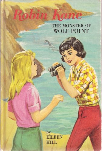 The Monster of Wolf Point (Robin Kane)