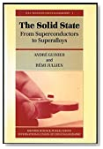The Solid State: From Superconductors to Superalloys (International Union of Crystallography Texts on Crystallography)