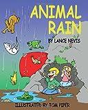 Animal Rain, Lance Nevis, 1448670756