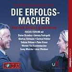 Die Erfolgsmacher II - Von den Besten profitieren (FOCUS - Forum)   Dieter Brandes,Werner Tiki Küstenmacher,Gertrud Höhler