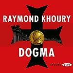 Dogma | Raymond Khoury