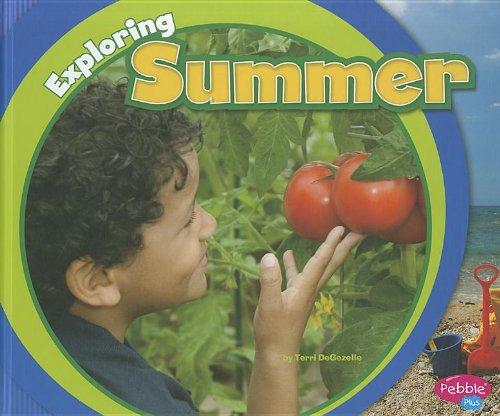 Exploring Summer (Exploring the Seasons)