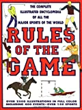 img - for Rules Of The Game: The Complete Illustrated Encyclopedia of All the Sports of the World book / textbook / text book
