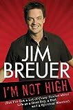 I'M Not High, Jim Breuer, 1592405754