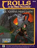Trolls of the Misty Mountains, Mike Creswell and John Creswell, 0915795493
