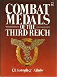 Combat Medals of the 3rd Reich, Ailsby, C, 0850598222