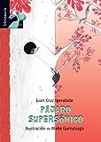 Pajaro Supersonico, Juan Kruz Igerabide, 8415426194