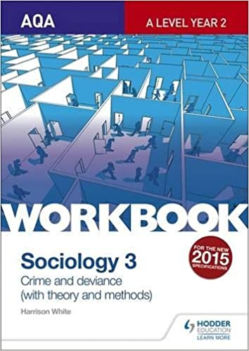 Book's Cover of AQA Sociology for A Level Workbook 3: Crime and Deviance with Theory: Crime and Deviance with Theoryworkbook 3 (Inglés) Tapa blanda – 30 septiembre 2016