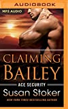 Claiming Bailey (Ace Security)