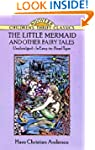 The Little Mermaid and Other Fairy Ta...